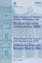Ricerche valutative internazionali 2000-International evaluation research projects 2000