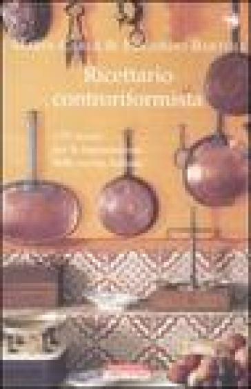 Ricettario controriformista - Maria Carla Bartoli  