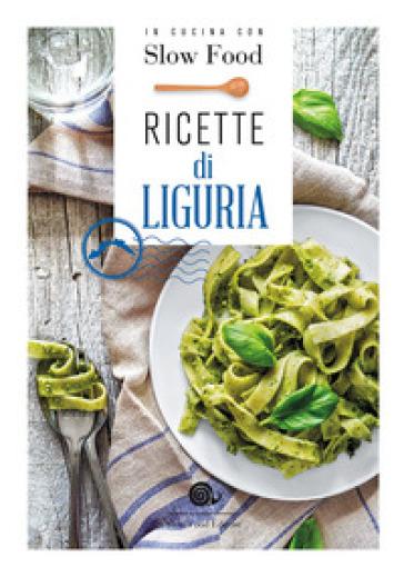 Ricette di Liguria. In cucina con Slow Food - B. Minerdo pdf epub