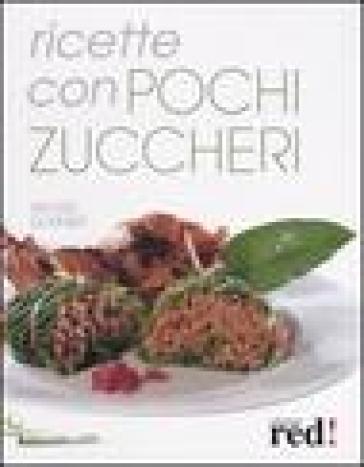 Ricette con pochi zuccheri - Rachel Dornier | Rochesterscifianimecon.com