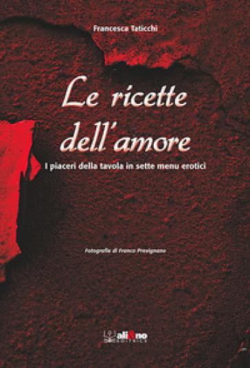 Ricette dell'amore - Francesca Taticchi pdf epub