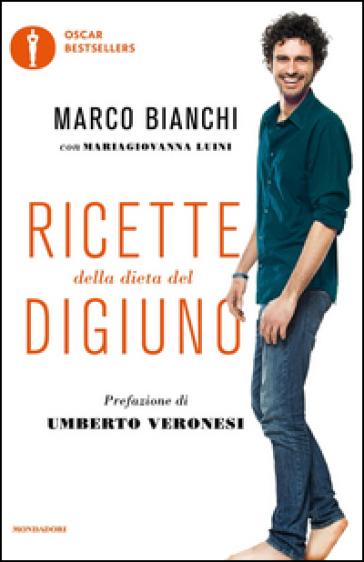 Ricette della dieta del digiuno - Marco Bianchi |