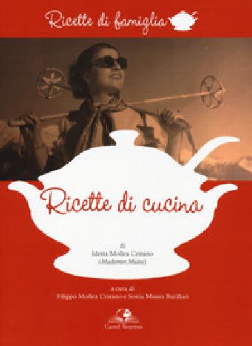 Ricette di cucina - Idetta Mollea Ceirano pdf epub