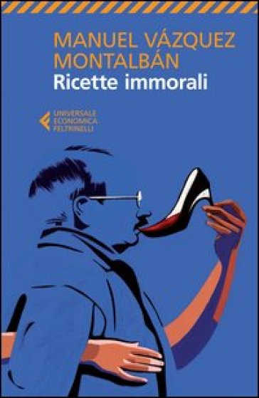 Ricette immorali - Manuel Vazquez Montalban pdf epub