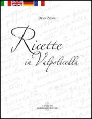 Ricette in Valpolicella - Devis Zimoli pdf epub