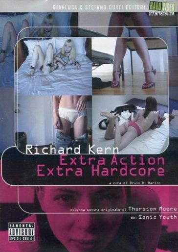 Richard Kern - Extra action extra hardcore (DVD)(+booklet)