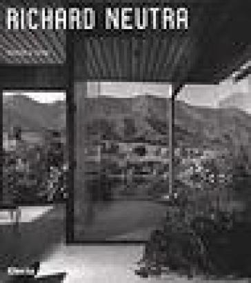Richard Neutra - Thomas S. Hines | Thecosgala.com