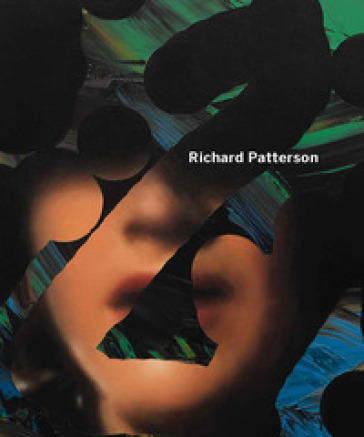 Richard Patterson & Ged Quinn. Ediz. italiana e inglese - C. LOEWE |