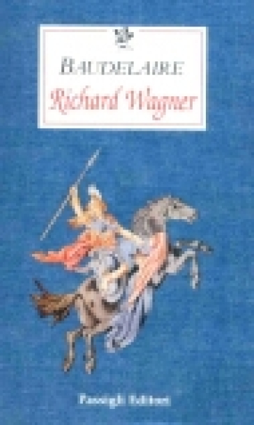 Richard Wagner - Charles Baudelaire | Rochesterscifianimecon.com