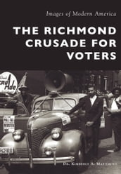 Richmond Crusade for Voters, The