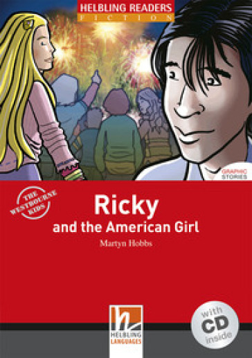 Ricky and the american girl. Con CD Audio