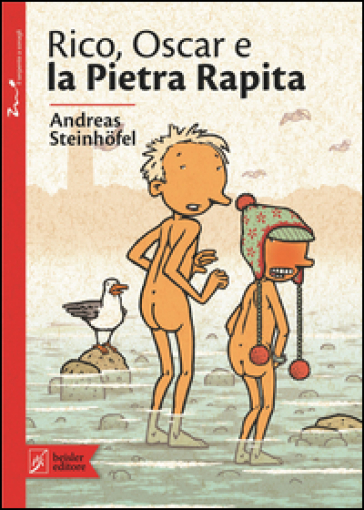 Rico, Oscar e la pietra rapita - Andreas Steinhofel | Ericsfund.org