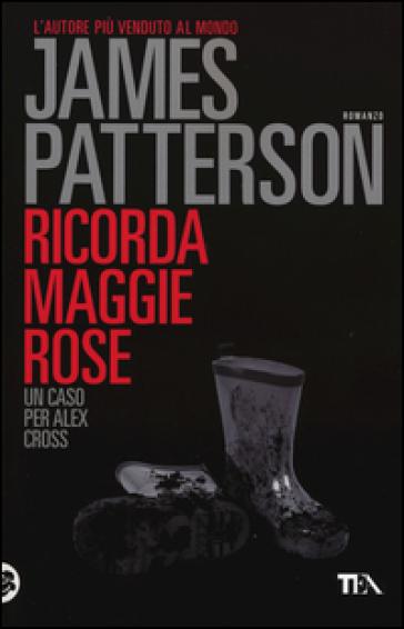 Ricorda Maggie Rose - James Patterson | Rochesterscifianimecon.com