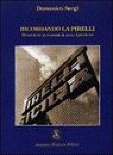 Ricordando la Pirelli. Memorie ed altre poesie di un ex dipendente - Domenico Sergi | Kritjur.org