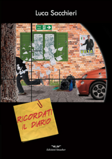 Ricordati il diario - Luca Sacchieri |