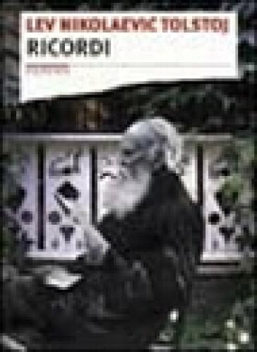 Ricordi - Lev Nikolaevic Tolstoj |
