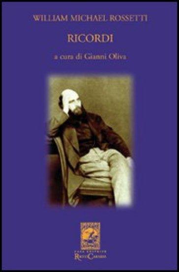 Ricordi - William M. Rossetti |