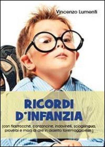 Ricordi d'infanzia - Vincenzo Lumenti |