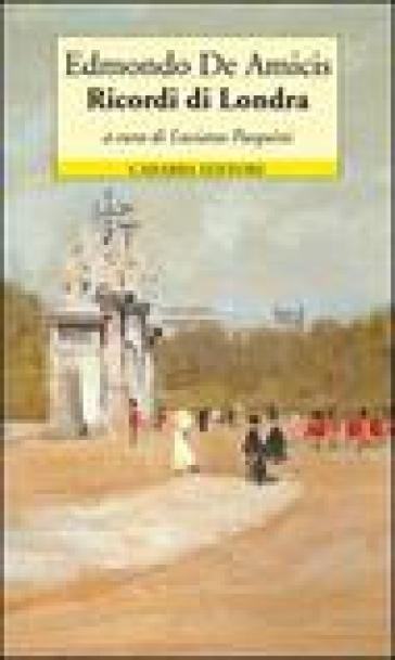 Ricordi di Londra - Edmondo De Amicis pdf epub