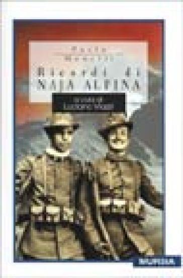 Ricordi di naja alpina - Paolo Monelli | Jonathanterrington.com