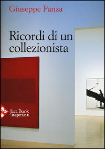 Ricordi di un collezionista - Giuseppe Panza | Thecosgala.com