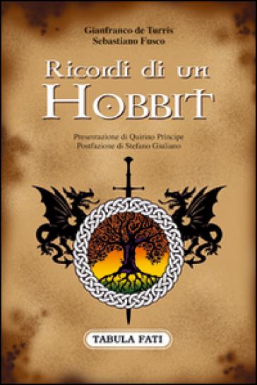 Ricordi di un hobbit - Gianfranco De Turris  