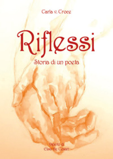 Ricordi e poesia - Carla Croce  