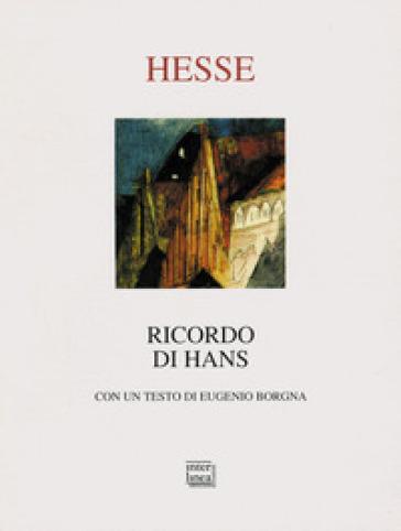 Ricordo di Hans - Hermann Hesse  