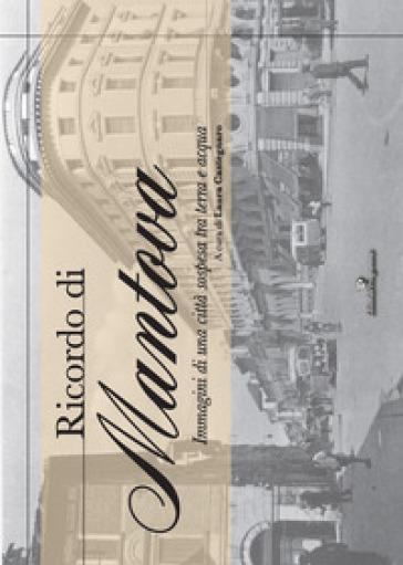 Ricordo di Mantova - L. Castegnaro  