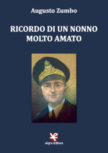 Ricordo di un nonno molto amato - Augusto Zumbo   Kritjur.org