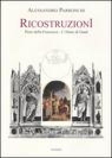 Ricostruzioni. Piero della Francesca. L'Altare di Gand - Alessandro Parronchi |