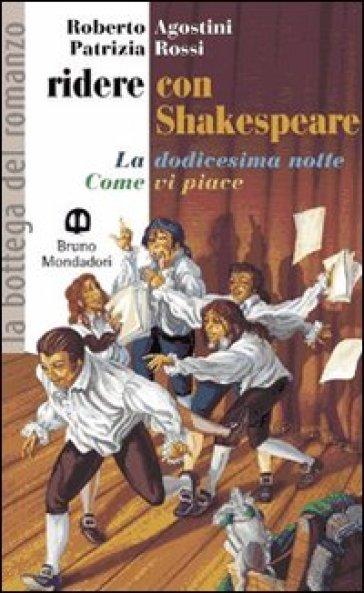Ridere con Shakespeare - Roberto Agostini |