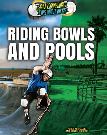 Riding Bowls and Pools
