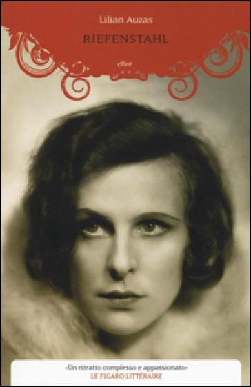 Riefenstahl - Lilian Auzas |