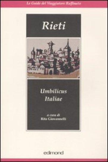 Rieti. Umbilicus Italiae - R. Giovannelli | Rochesterscifianimecon.com