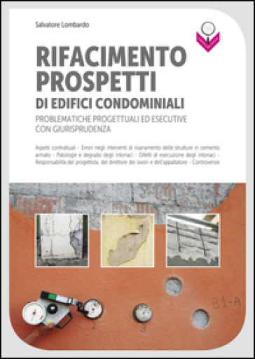 Rifacimento prospetti di edifici condominiali - Salvatore Lombardo |