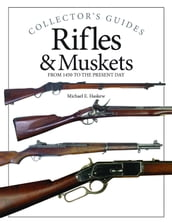 Rifles and Muskets