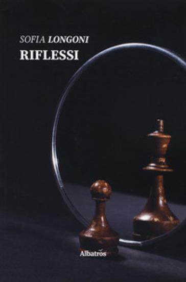 Riflessi - Sofia Longoni | Kritjur.org