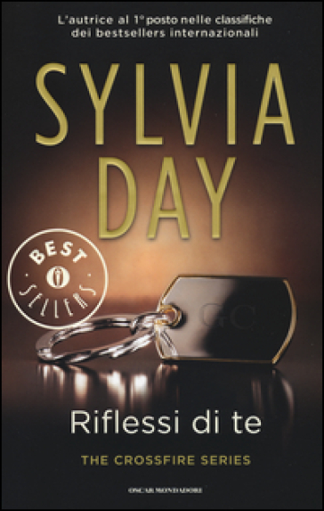 Riflessi di te. The crossfire series. 2. - Sylvia Day |