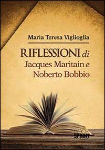Riflessioni di Jacques Maritain e Noberto Bobbio - M. Teresa Viglioglia   Kritjur.org