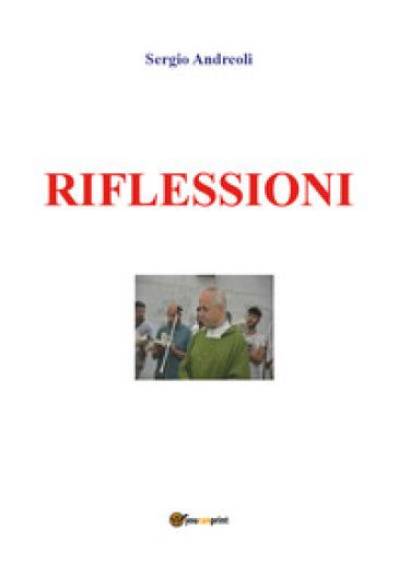 Riflessioni - Sergio Andreoli |