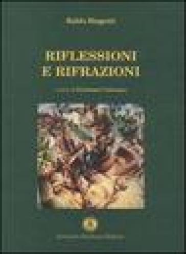 Riflessioni e rifrazioni - Baldo Biagetti | Kritjur.org