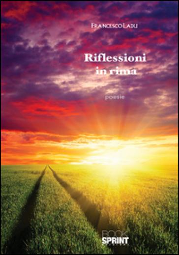 Riflessioni in rima - Francesco Ladu | Kritjur.org