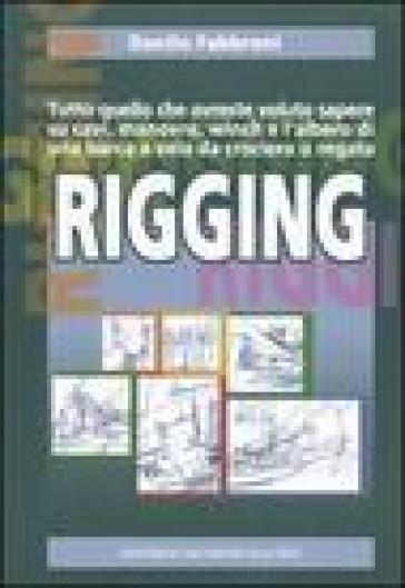 Rigging - Danilo Fabbroni | Rochesterscifianimecon.com