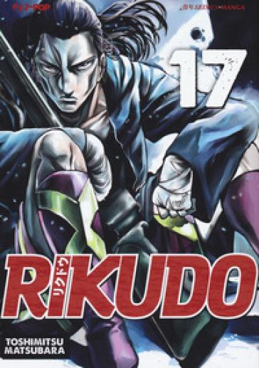 Rikudo. 17. - Toshimitsu Matsubara pdf epub