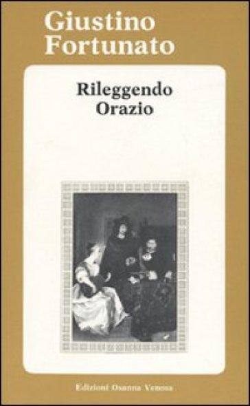 Rileggendo Orazio - Giustino Fortunato | Rochesterscifianimecon.com