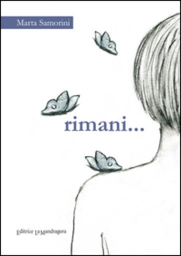 Rimani - Marta Samorini  