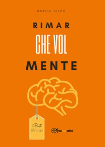 RimarCheVolMente - Marco Ielpo |