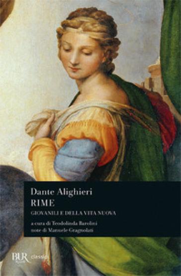 Rime. Giovanili e della «Vita Nova» - Dante Alighieri | Kritjur.org