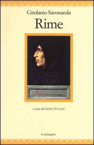 Rime - Girolamo Savonarola |
